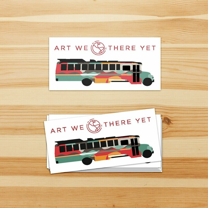 Art We There Yet Sticker