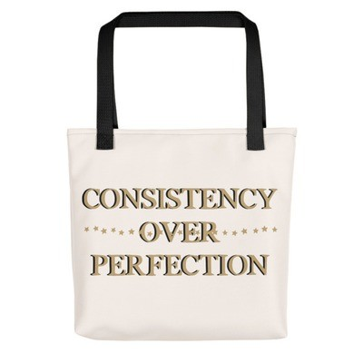 Consistency Over Perfection - Tote bag