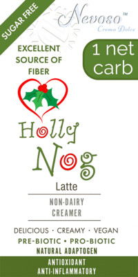 ---*---  Holly Nog  ---*---     Latte - NEVOSO 1 Net Carb ANTI-Viral -BOOST IMMUNE SYSTEM-  Anti-inflammatory - Antioxidant - NON-Dairy Creamer - Sugar Free - DariFree - Smooth and Creamy VEGAN KETO