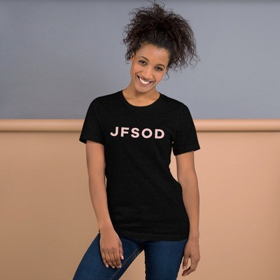 Adult JFSOD T-Shirt (Pink Letters)