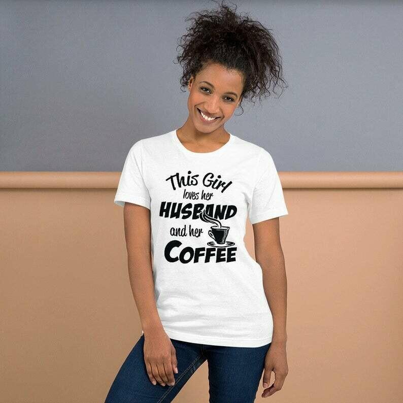I Love My Husband and My Coffee T-Shirt