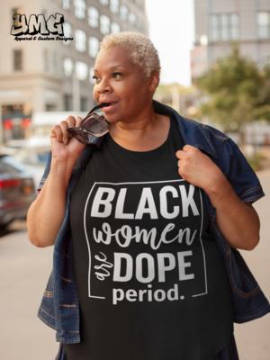 Black Women Are Dope Period. (2)