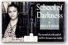 SCHOOL OF DARKNESS  BY BELLA DODD