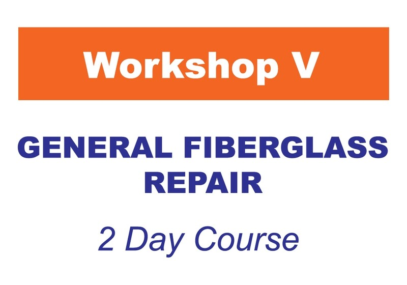 Workshop 5 - General Fiberglass Repair