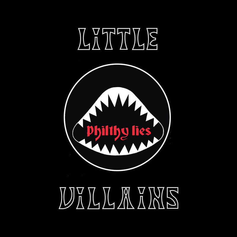 Little Villains - Philthy Lies  - LP