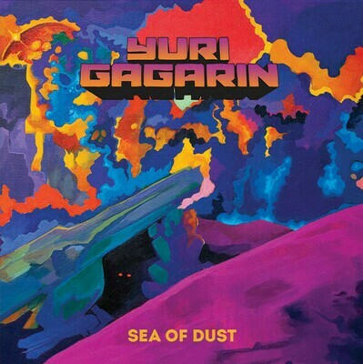 Yuri Gagarin - Sea Of Dust. EP 10