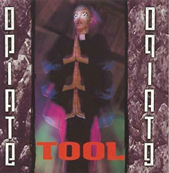 Tool - Opiate - EP