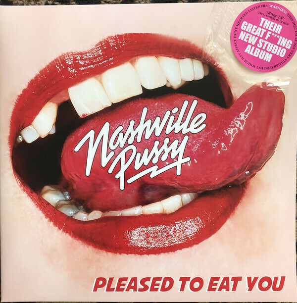 Nashville Pussy ‎- Pleased To Eat You - LP