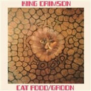 "KING CRIMSON - CATFOOD/GROON (50TH ANNIVERSARY EDITION)(10"") - PreOrder"