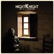 NIGHT KNIGHT - GOD IS A MOTHERFUCKER - LP- PreOrder