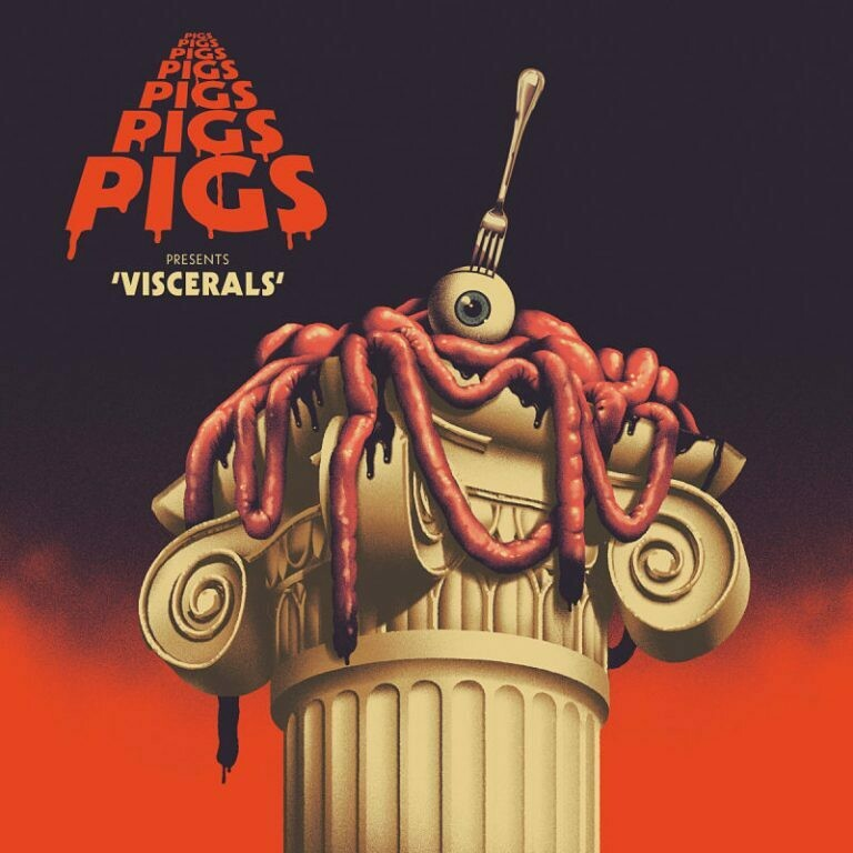 Pigs Pigs Pigs Pigs Pigs Pigs Pigs - Viscerals (Blood Red Vinyl) - LP - PreOrder
