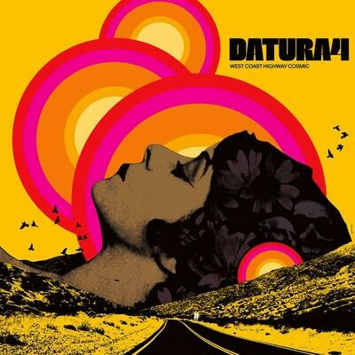 Datura4 - West Coast Highway Cosmic - LP (PreOrder)