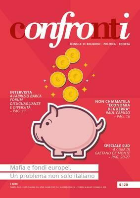 Confronti maggio 2020 - Mafia e fondi europei. Un problema non solo italiano (Cartaceo)
