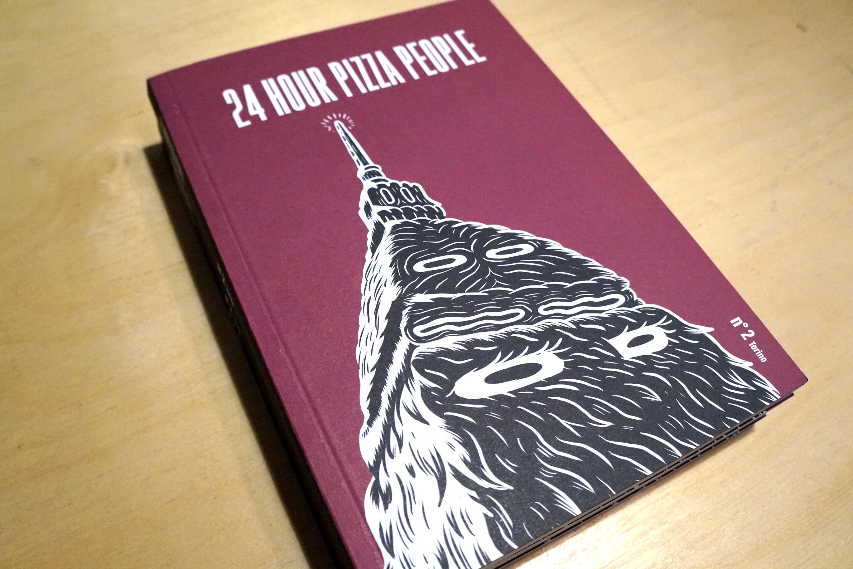 24 HOUR PIZZA PEOPLE  - MAGAZINE N°2  - TORINO - PREZZO SPECIALE 10 EURO (prezzo copertina 15 euro) 0002