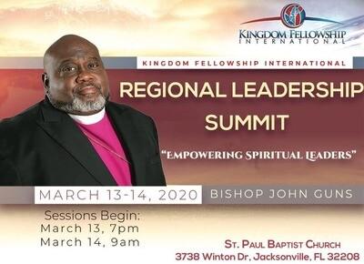 Kingdom Fellowship International Regional Leadership Summit (Saturday Morning~ Bishop John Guns)