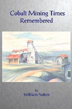 Cobalt Mining Times Remembered -EPub