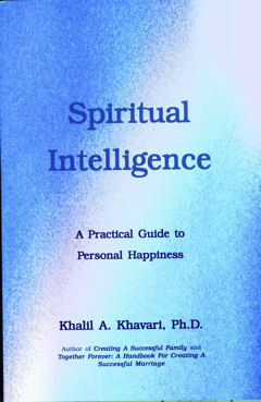 Spiritual Intelligence A Practical Guide for Personal Happiness -Kindle