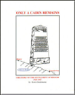 Only A Cairn Remains~The Story of the Settlement of Reesor 1925-1967 -EPub