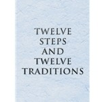 Twelve Steps and Twelve Traditions - Large Print
