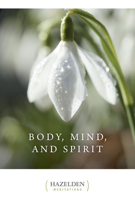 Body Mind and Spirit