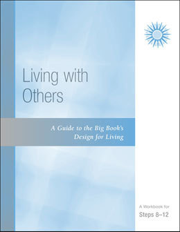 Workbooks - Steps 8-12 Living With Others
