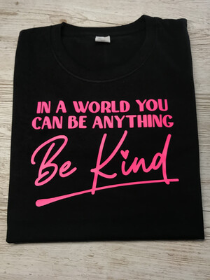 In A World...... Be Kind Tee