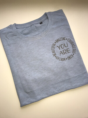 You Are (women's International Day) Tee
