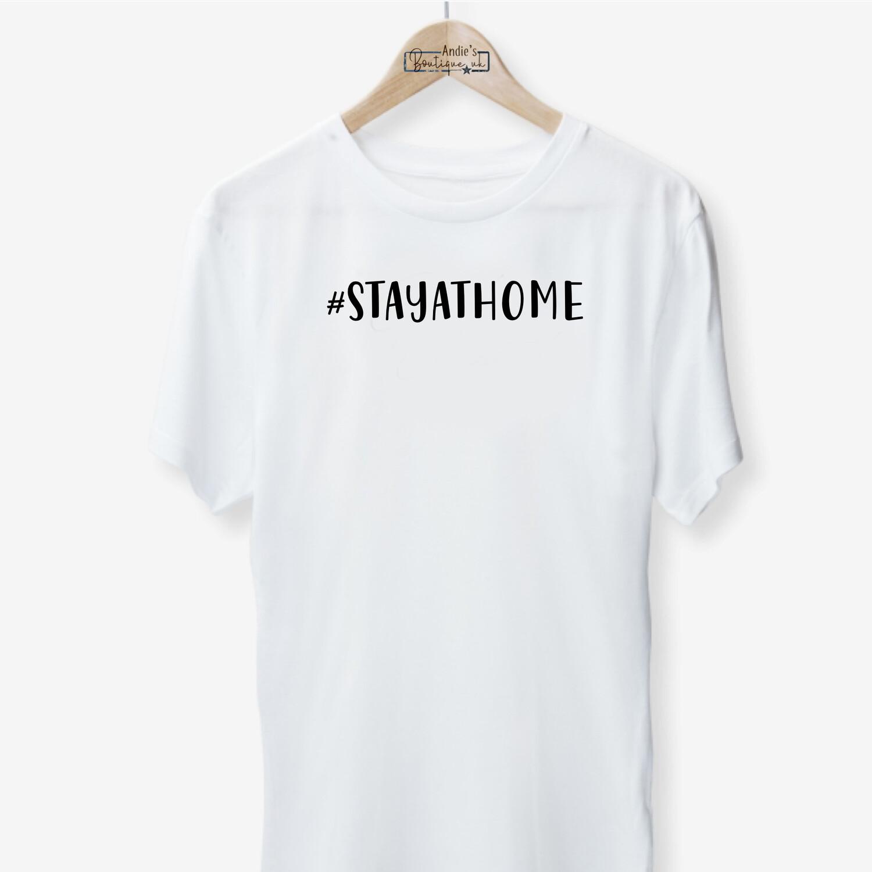 #stayathome T-shirt