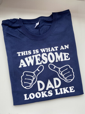 This Is What An Awesome Dad T-shirt
