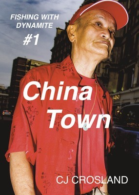 Fishing With Dynamite #1: China Town
