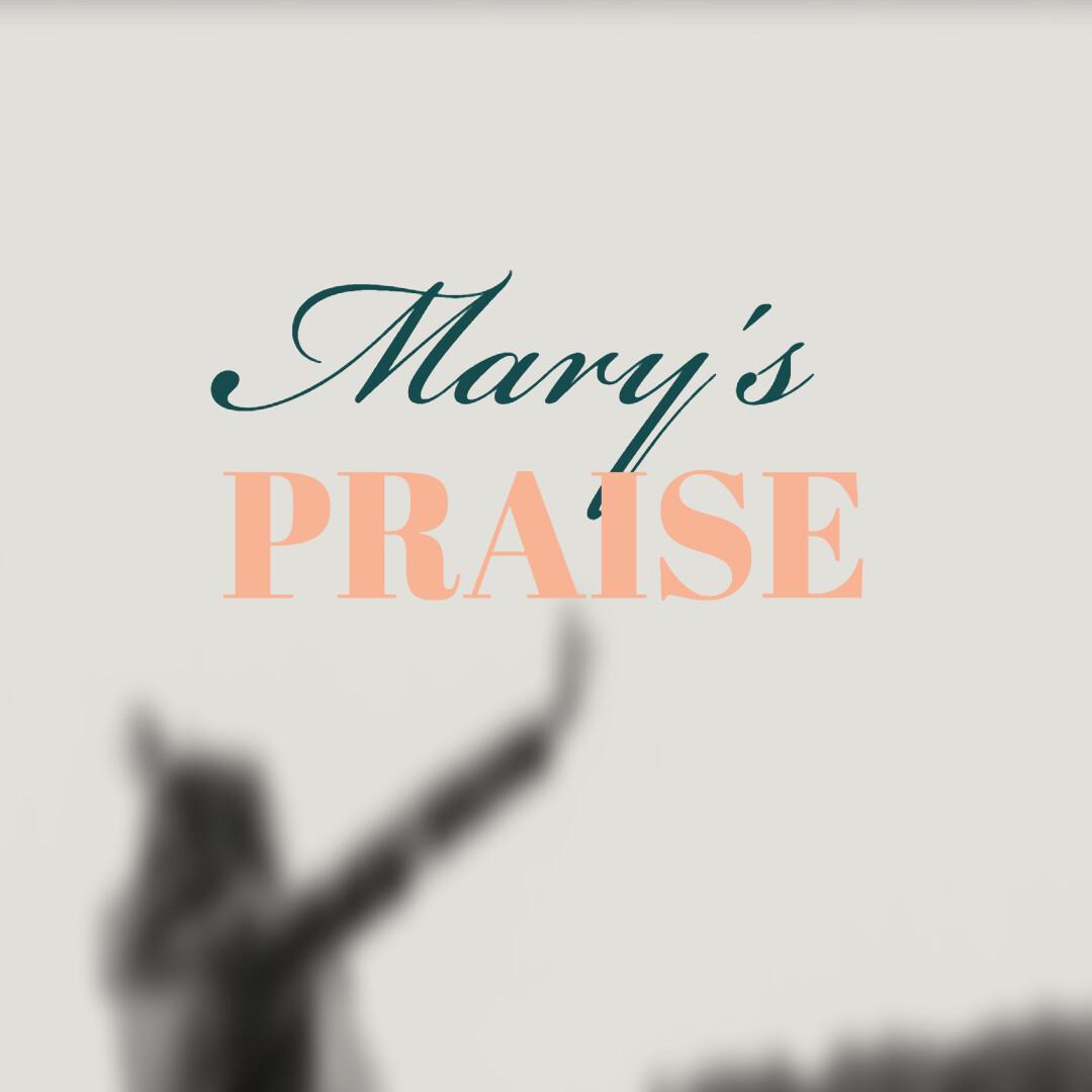 Mary's Praise [.mp3]