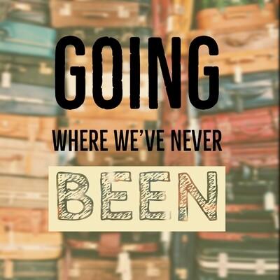 GOING WHERE WE'VE NEVER BEEN [CD/DVD]