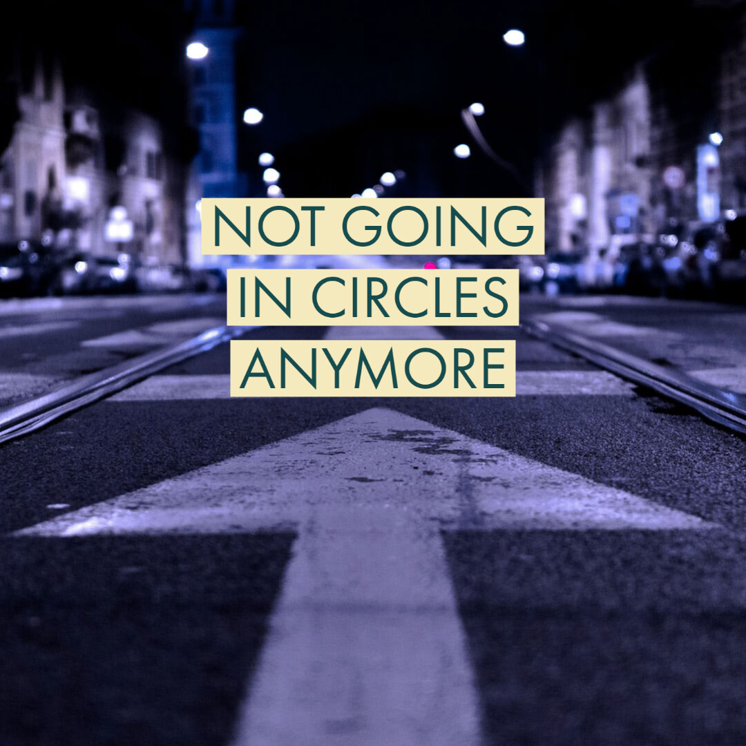 I'm Not Going In Circles Anymore [mp3]