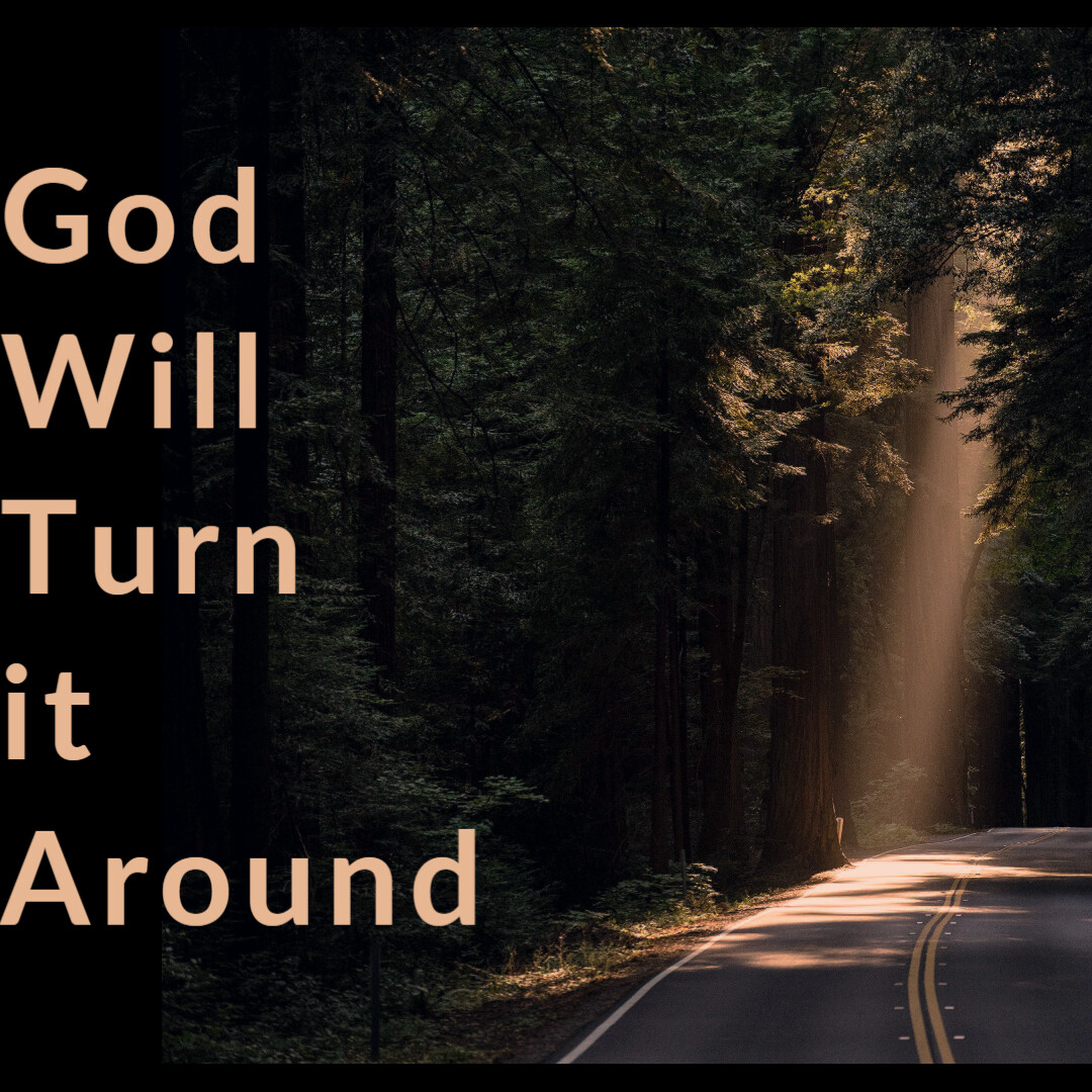 God Will Turn It Around [CD or DVD]