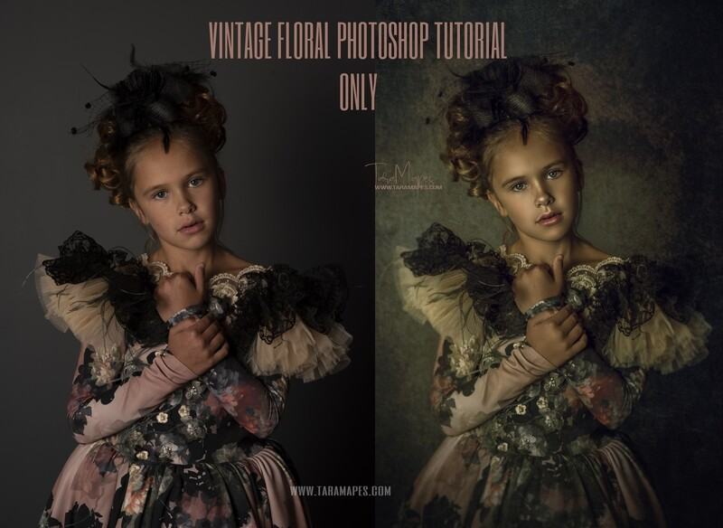 Vintage Floral Fine Art Painterly Photoshop Tutorial ONLY- Fine Art Tutorial by Tara Mapes