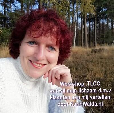 """Workshop """"TLCC, wat wil mijn lichaam mij vertellen d.m.v. klachten""""  door KarinWalda.nl ❤️"""