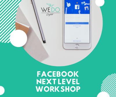 Facebook Next Level Workshop