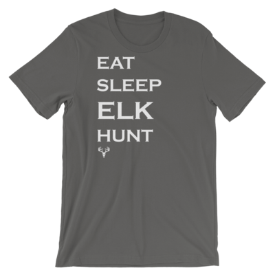 Eat Sleep Elk Hunt Short-Sleeve Unisex T-Shirt