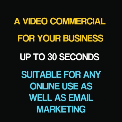 Video Commercial up to 30 seconds. Priced from