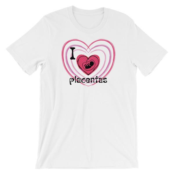 I Heart Placentas Tee