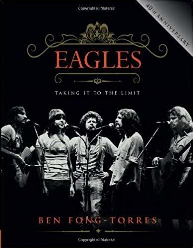 Eagles: Taking It to the Limit Hardcover