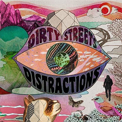 Distractions - The Dirty Streets