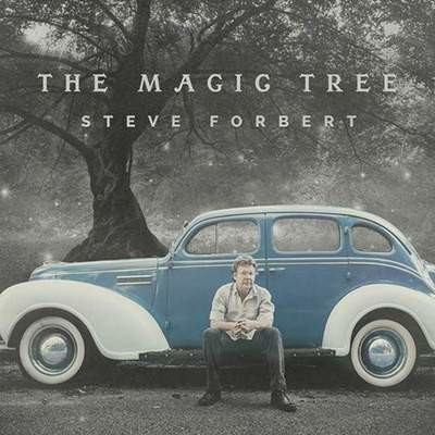 The Magic Tree by Steve Forbert