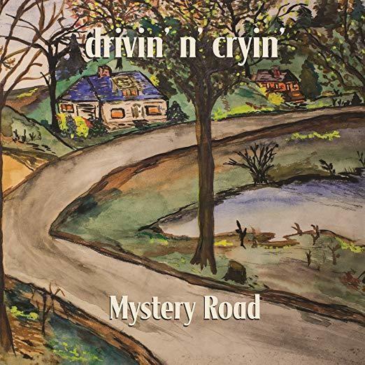 Mystery Road -Drivin N Cryin