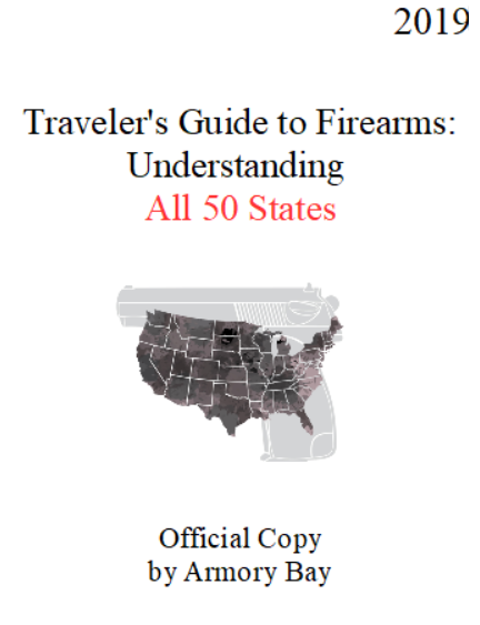 Traveler's Guide to Firearms: Understanding All 50 States 00331