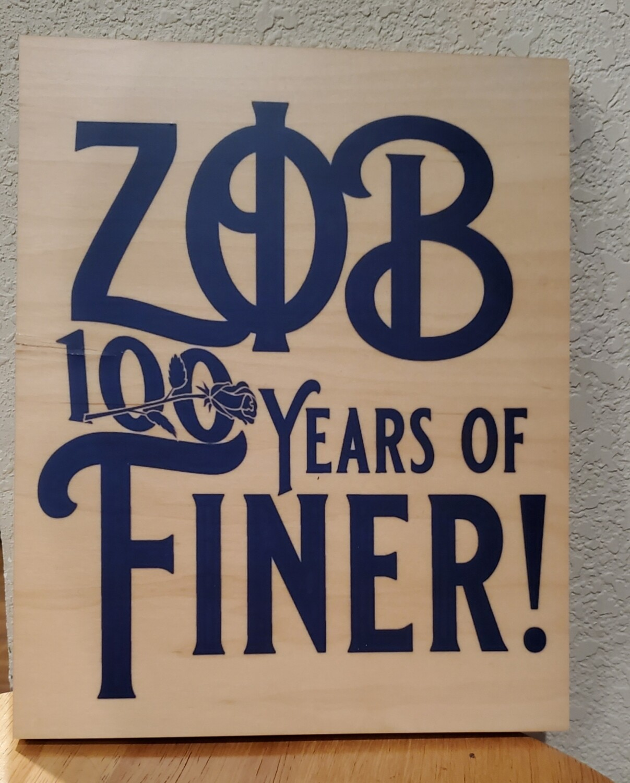 Zeta Phi Beta 100 Years Finer - Wood Display