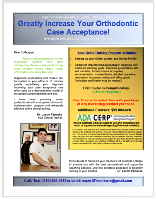Increase Your Ortho Case Acceptance (CE certification in progress.)