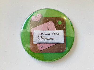 Badge miroir bonne fête maman