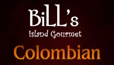Bill's Colombian Coffee