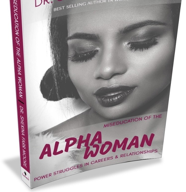 """Miseducation of the Alpha Woman"""